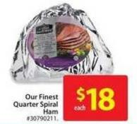Our Finest Quarter Spiral Ham