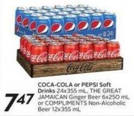 Coca-cola or Pepsi Soft Drinks 24x355 Mlthe Great Jamaican Ginger Beer 6x250 mL or Compliments Non-alcoholic Beer 12x355 mL