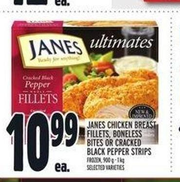 Janes Chicken Breast Fillets - Boneless Bites Or Cracked Black Pepper Strips