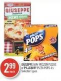 Giuseppe Mini Frozen Pizzas or Pillsbury Pizza Pops 4's