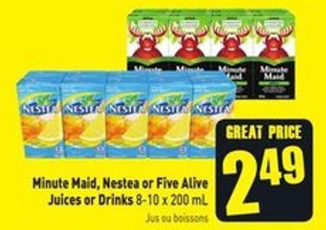 Minute Maid - Nestea or Five Alive Juices or Drinks 8-10 X 200 mL