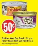 Friskies Wet Cat Food 156 g or Fancy Feast Wet Cat Food 85 g