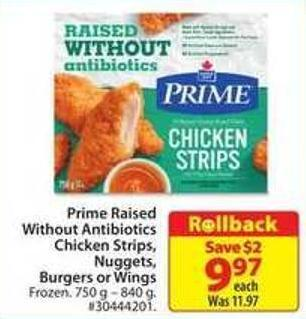 Prime Raised Without Antibiotics Chicken Strips - Nuggets Burgers or Wings