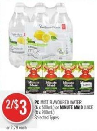 PC Mist Flavoured Water (6 X 500ml) or Minute Maid Juice (8 X 200ml)