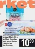 PC Blue Menu Wild Sockeye Salmon Or Trout Fillets - 280 G Or Olivia Canadian Cold Water Shrimp - 340 G