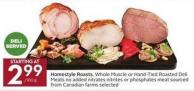 Homestyle Roasts - Whole Muscle or Hand-tied Roasted Deli Meats No Added Nitrates Nitrites or Phosphates Meat Sourced From Canadian Farms Selected