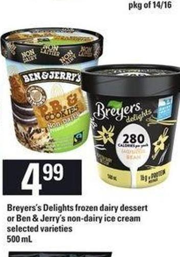 Breyers's Delights Frozen Dairy Dessert Or Ben & Jerry's Non-dairy Ice Cream - 500 mL