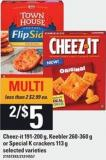 Cheez-it - 191-200 G - Keebler - 260-360 G Or Special K Crackers - 113 G