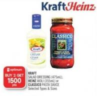 Kraft Salad Dressing (475ml) - Heinz Aioli (355ml) or Classico Pasta Sauce