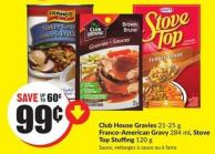 Club House Gravies 21-25 g Franco-american Gravy 284 mL Stove Top Stuffing 120 g