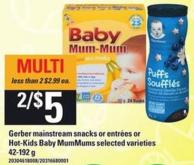 Gerber Mainstream Snacks Or Entrées Or Hot-kids Baby Mummums - 42-192 G