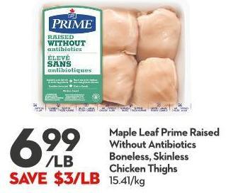 Maple Leaf Prime Raised Without Antibiotics Boneless - Skinless  Chicken Thighs
