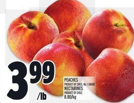 Peaches Product Of Chile 8.80/kg No. 1 Grade - Nectarines Product Of Chile