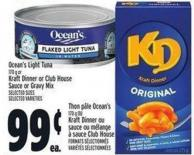 Ocean's Light Tuna 170 g Or Kraft Dinner Or Club House Sauce Or Gravy Mix