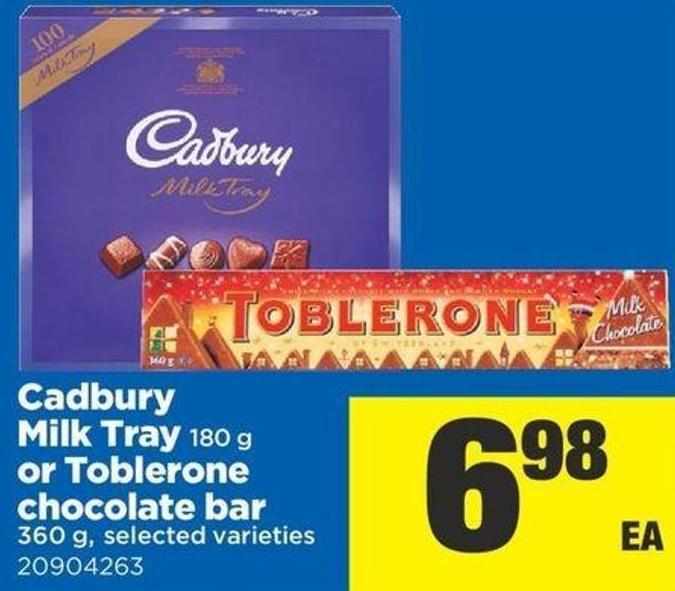 Cadbury Milk Tray - 180 g Or Toblerone Chocolate Bar - 360 g