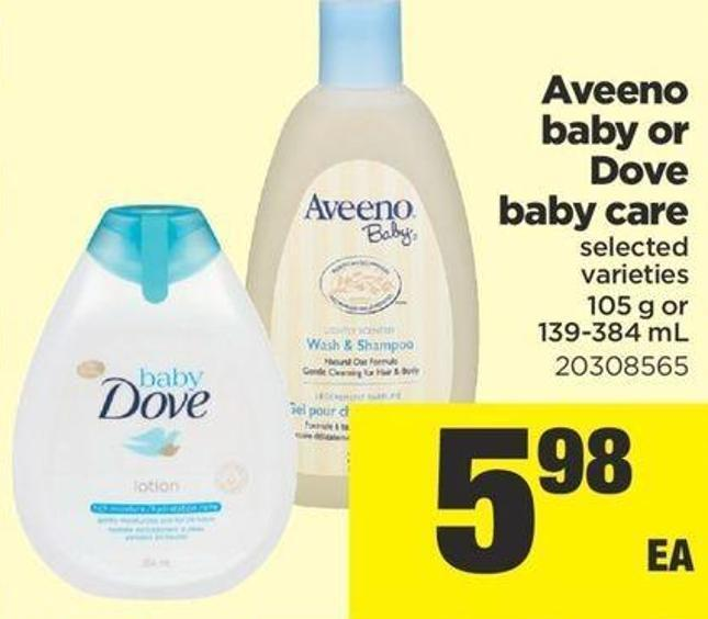 Aveeno Baby Or Dove Baby Care - 105 g or 139-384 mL