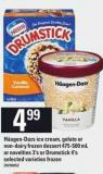 Häagen-dazs Ice Cream - Gelato Or Non-dairy Frozen Dessert - 475-500 Ml Or Novelties - 3's Or Drumstick - 4's
