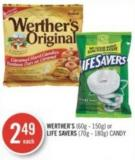 Werther's (60g - 150g) or Life Savers (70g - 180g) Candy