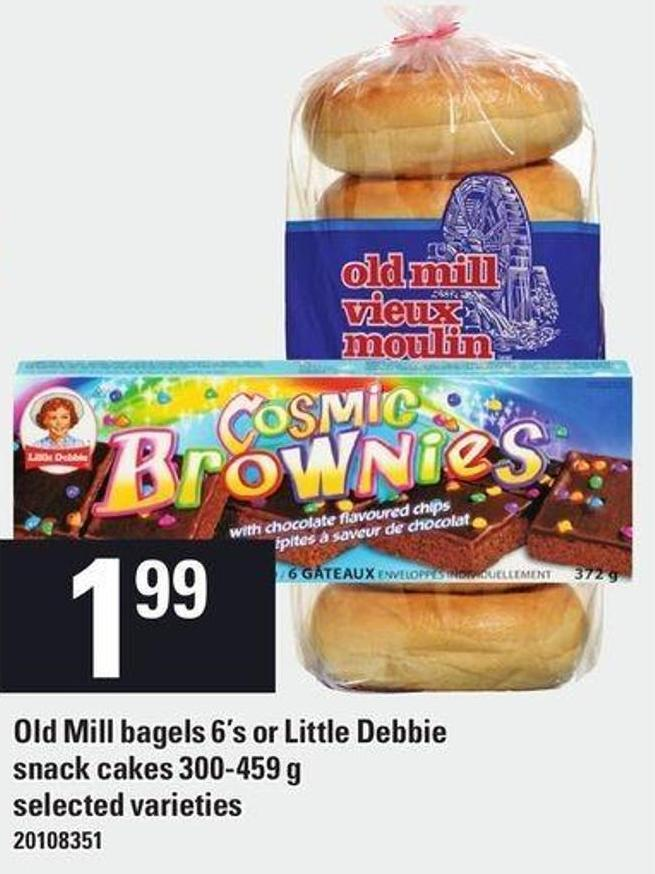 Old Mill Bagels - 6's Or Little Debbie Snack Cakes - 300-459 g