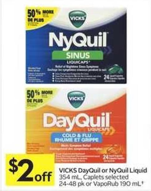 Vicks Dayquil or Nyquil Liquid