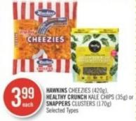 Hawkins Cheezies (420g) - Healthy Crunch Kale Chips (35g) or Snappers Clusters (170g)