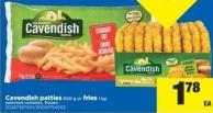 Cavendish Patties - 600 G Or Fries 1 Kg