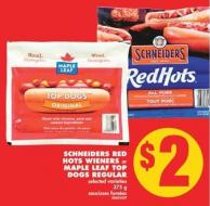 Schneiders Red Hots Wieners or Maple Leaf Top Dogs Regular