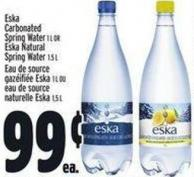 ESKA Carbonated Spring Water 1 L Or ESKA Natural Spring Water 1.5 L