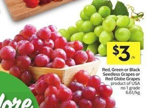 Red - Green or Black Seedless Grapes or Red Globe Grapes