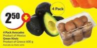 4 Pack Avocados Product of Mexico Green Kiwis Product of Greece 600 g