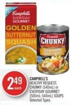 Campbell's Healthy Request - Chunky (540ml) or Everyday Gourmet (500ml-540ml) Soups