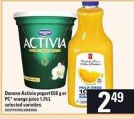 Danone Activia Yogurt 650 g Or PC Orange Juice 1.75 L