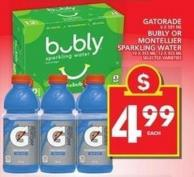 Gatorade Or Bubly Or Montellier Sparkling Water