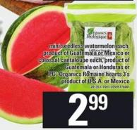 Mini Seedless Watermelon - Each - Colossal Cantaloupe - Each Or PC Organics Romaine Hearts - 3's