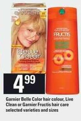 Garnier Belle Color Hair Colour - Live Clean Or Garnier Fructis Hair Care