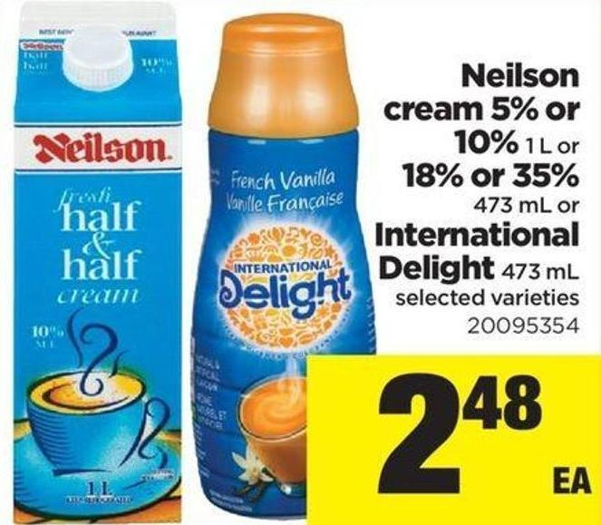 Neilson Cream 5% Or 10% 1 L Or 18% Or 35% 473 Ml Or International Delight - 473 Ml
