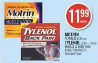 Motrin Platinum (18's) or Tylenol (18's - 150's) Muscle & Body Pain Relief Products