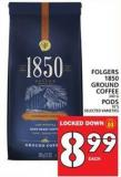 Folgers 1850 Ground Coffee Or PODS
