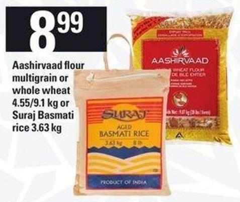 Aashirvaad Flour Multigrain Or Whole Wheat - 4.55/9.1 Kg Or Suraj Basmati Rice - 3.63 Kg