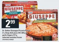 Dr. Oetker Giuseppe Pizzeria Panini 2's - Deep Dish Pizza 310-369 G Or Garlic Fingers 317 G