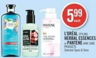 L'oréal Styling - Herbal Essences or Pantene Hair Care Products