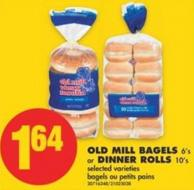 Old Mill Bagels - 6's or Dinner Rolls - 10's