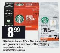 Starbucks K-cups - 10's Or Starbucks Roast And Ground Or Whole Bean Coffee - 311/340 G