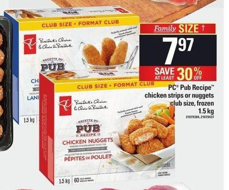 PC Pub Recipe Chicken Strips Or Nuggets - 1.5 Kg