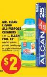 Mr. Clean Liquid All-purpose Cleaners 1.33 L or Alcan Foil 25'