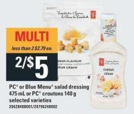 PC Or Blue Menu Salad Dressing 475 Ml Or PC Croutons 140 G