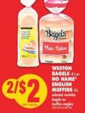 Weston Bagels - 4's or No Name English Muffins - 6's