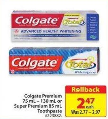 Colgate Premium 75 mL - 130 mL or Super Premium 85 mL Toothpaste