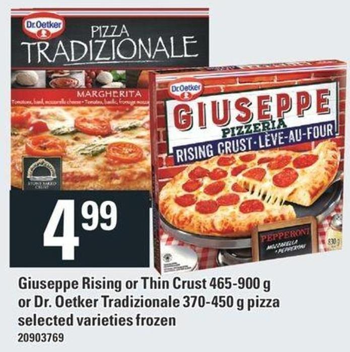 Giuseppe Rising Or Thin Crust 465-900 g Or Dr. Oetker Tradizionale 370-450 g Pizza