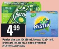 Perrier Slim Can 10x250 Ml - Nestea 12x341 Ml Or Dasani 12x355 Ml
